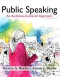 Public Speaking: An Audience - Centered Approach Plus NEW MyCommunicationLab with Pearson eT...