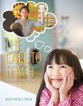 The Call to Teach: An Introduction to Teaching, Enhanced Pearson eText -- Access Card