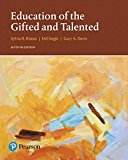 Education of the Gifted and Talented (7th Edition) (What's New in Ed Psych / Tests & Measure...