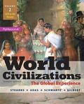 World Civilizations: The Global Experience, Volume 2 Plus NEW MyHistoryLab with Pearson eTex...
