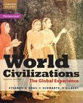 World Civilizations: The Global Experience, Combined Volume Plus NEW MyHistoryLab with Pears...