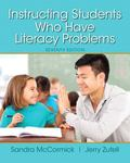 Instructing Students Who Have Literacy Problems, Enhanced Pearson eText with Loose-Leaf Vers...