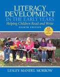 Literacy Development in the Early Years : Helping Children Read and Write, Loose-Leaf Versio...
