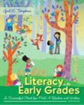 Literacy in the Early Grades: A Successful Start for PreK-4 Readers and Writers, Enhanced Pe...