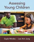 Assessing Young Children with Enhanced Pearson eText -- Access Card Package (5th Edition)