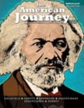 The American Journey: A History of the United States, Combined Volume, Black and White  Plus...