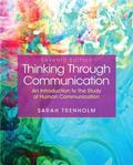Thinking Through Communication Plus MySearchLab with Pearson eText -- Access Card Package (7...