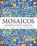Mosaicos, Volume 2 with MySpanishLab with Pearson eText -- Access Card Package (one-semester...