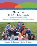 Mastering ESL/EFL Methods : Differentiated Instruction for Culturally and Linguistically Div...