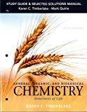 Study Guide and Selected Solutions Manual for General, Organic, and Biological Chemistry: St...