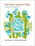 Information Systems Today: Managing in the Digital World Plus 2014 MyMISLab with Pearson eTe...
