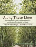 Along These Lines: Writing Paragraphs and Essays with Writing from Reading Strategies Plus M...