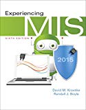 Experiencing MIS (6th Edition)