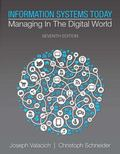 Information Systems Today: Managing in a Digital World (7th Edition)