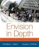 Envision in Depth: Reading, Writing, and Researching Arguments Plus MyWritingLab with eText ...