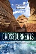 Crosscurrents: Reading in the Disciplines Plus MyWritingLab -- Access Card Package