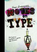 Design Fundamentals : Notes on Typography