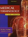 Medical Terminology: A Living Language PLUS MyMedicalTerminologyLab -- Access Card Package (...
