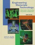 Engineering Materials Technology Structures, Processing, Properties & Selection