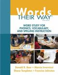 Words Their Way: Word Study for Phonics, Vocabulary, and Spelling Instruction (6th Edition) ...
