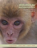 Biological Anthropology: The Natural History of Humankind (4th Edition)