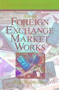 How the Foreign Exchange Market Works - Rudi Weisweiller - Paperback - 2ND