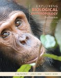 Exploring Biological Anthropology: The Essentials (4th Edition)