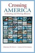 Crossing America: A Reading and Writing Rhetoric Plus MyWritingLab -- Access Card Package