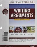 Writing Arguments: A Rhetoric with Readings, Books a la Carte Plus MyWritingLab with eText -...