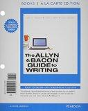 The Allyn & Bacon Guide to Writing, Books a la Carte Plus MyWritingLab with eText -- Access ...