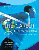The Career Fitness Program: Exercising Your Options Plus NEW MyStudentSuccessLab with Pearso...