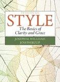 Style: The Basics of Clarity and Grace Plus MyWritingLab- Access Card Package (5th Edition)