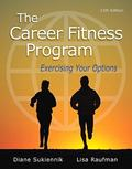 The Career Fitness Program: Exercising Your Options Plus NEW MyStudentSuccessLab -- Access C...