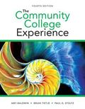 Community College Experience, The Plus NEW MyStudentSuccessLab -- Access Card Package (4th E...