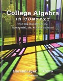 College Algebra in Context with Integrated Review and Worksheets plus NEW MyMathLab with Pea...