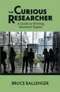 The Curious Researcher: A Guide to Writing Research Papers Plus MyWritingLab with Pearson eT...
