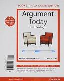 Argument Today with Readings, Books a la Carte Plus MyWritingLab with eText -- Access Card P...