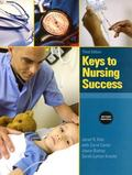 Keys to Nursing Success, Revised Edition Plus NEW MyStudentSuccessLab Update -- Access Card ...