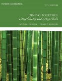 Joining Together: Group Theory and Group Skills (12th Edition)