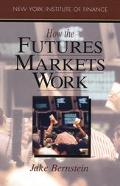 How the Futures Markets Work - Jacob I. Bernstein - Paperback