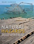 Natural Hazards: Earth's Processes as Hazards, Disasters, and Catastrophes Plus MasteringGeo...