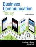Business Communication Today Plus MyBCommLab with Pearson eText -- Access Card Package (13th...