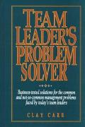Team Leader's Problem Solver - Clay Carr - Paperback