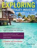 Exploring the Hospitality Industry Management and Plus MyHospitalityLab with Pearson EText -...