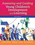 Assessing and Guiding Young Children's Development and Learning, Enhanced Pearson EText with...
