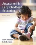 Assessment in Early Childhood Education, Enhanced Pearson EText with Loose-Leaf Version -- A...