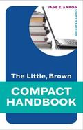 The Little, Brown Compact Handbook Plus MyWritingLab -- Access Card Package (8th Edition)