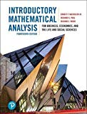 Introductory Mathematical Analysis for Business, Economics, and the Life and Social Sciences...