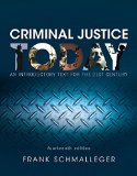 Criminal Justice Today: An Introductory Text for the 21st Century (14th Edition)