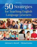 50 Strategies for Teaching English Language Learners, Enhanced Pearson EText with Loose-Leaf...